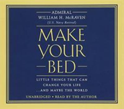 Make your bed : little things that can change your life ... and m