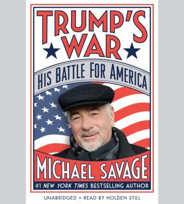Trump's war : his battle for America