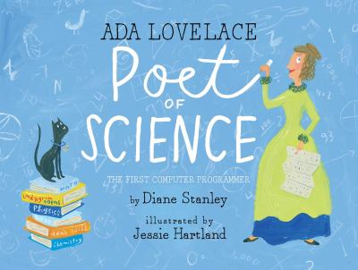 Ada Lovelace, poet of science : the first computer programmer