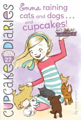 Emma, raining cats and dogs … and cupcakes!