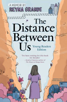 The distance between us : a memoir / Young Readers Edition