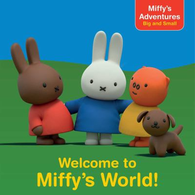 Welcome to Miffy's world