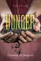 Hunger : a tale of courage