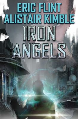 Iron angels by Flint, Eric,