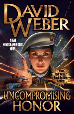 Uncompromising honor by Weber, David,