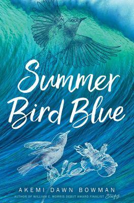 Summer Bird Blue by Bowman, Akemi Dawn,