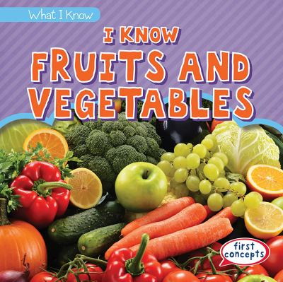 I know fruits and vegetables by Matthews, Colin