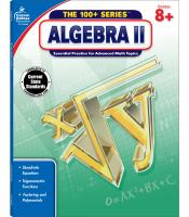 Algebra II : essential practice for advanced math topics.