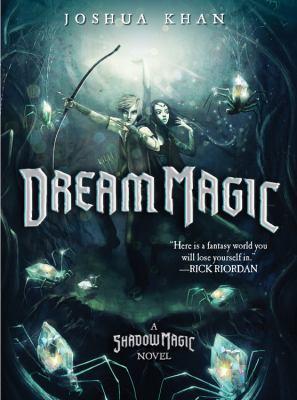 Dream magic :