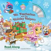 Ms. Featherbon and the holiday helpers : read-along storybook and CD