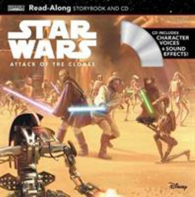 Star Wars. read-along storybook and CD  Attack of the clones :