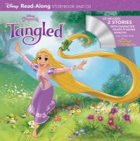 Tangled read-along storybook and CD ; Tangled ever after read-along storybook and CD