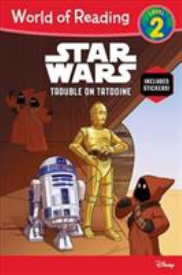 Star wars.   Trouble on Tatooine