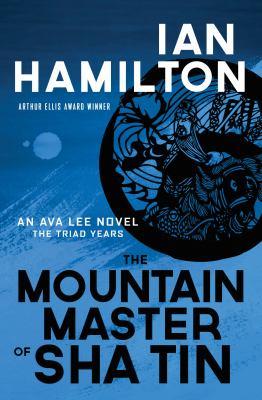 The mountain master of Sha Tin : the triad years
