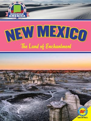 New Mexico / The Land of Enchantment