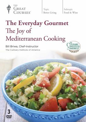 The everyday gourmet : the joy of Mediterranean cooking
