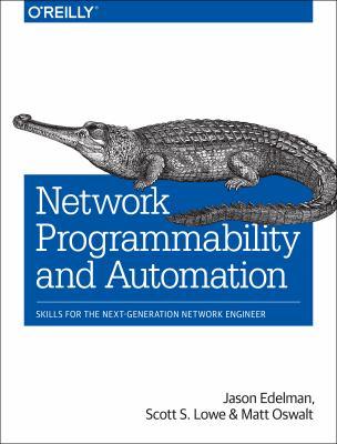 Network programmability and automation : by Edelman, Jason,