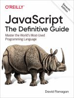 JavaScript : the definitive guide : master the world's most-used programming language
