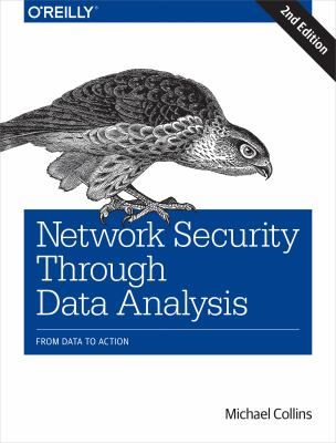 Network security through data analysis : from data to action