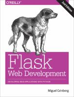 Flask web development : developing web applications with Python