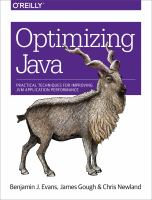 Optimizing Java : practical techniques for improving JVM application performance