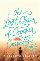 The lost queen of Crocker County : a novel