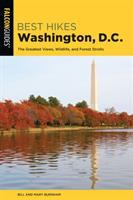 Best hikes Washington, D.C. : the greatest views, wildlife, and forest strolls
