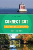 Off the beaten path. Connecticut : discover your fun