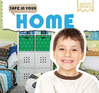 Safe in your home