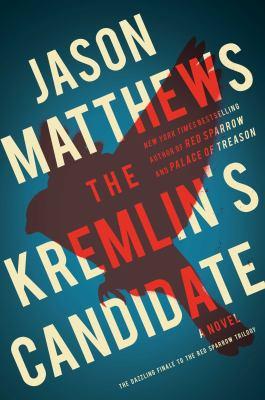 The Kremlin's candidate : a novel