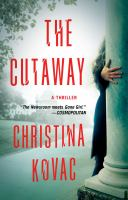 The cutaway : a novel
