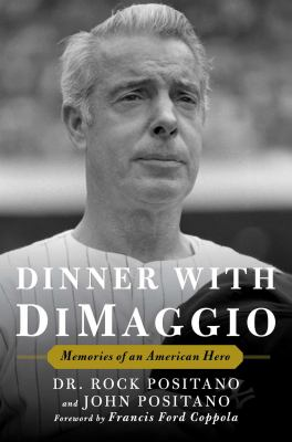 Dinner with DiMaggio :
