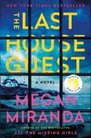The last house guest : a novel