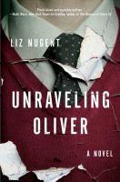 Unraveling Oliver : a novel