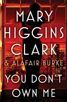 You don't own me by Clark, Mary Higgins,
