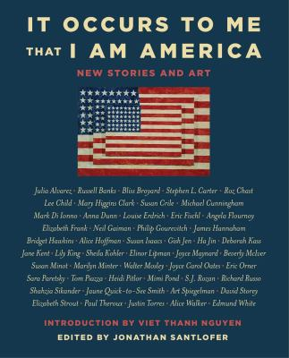 It occurs to me that I am America : new stories and art