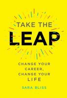 Take the leap : change your career, change your life