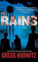 The rains : a novel