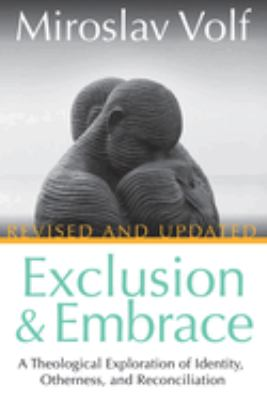 Exclusion & Embrace