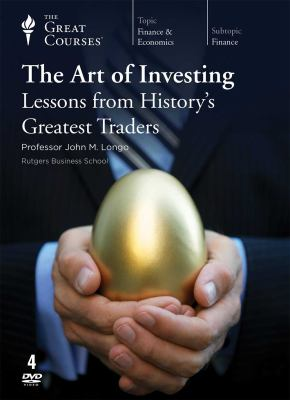 The art of investing : lessons from history's greatest traders.