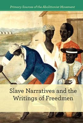Slave narratives and the writings of freedmen