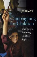 Campaigning for children : strategies for advancing children's rights