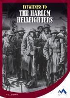 Eyewitness to the Harlem Hellfighters