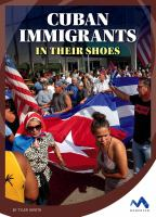 Cuban immigrants : in their shoes