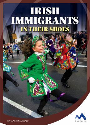 Irish immigrants : by MacCarald, Clara,