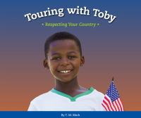 Touring with Toby : respecting your country