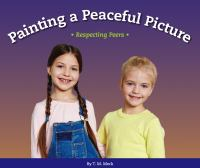 Painting a peaceful picture : respecting peers