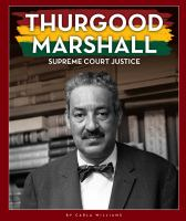 Thurgood Marshall : Supreme Court Justice