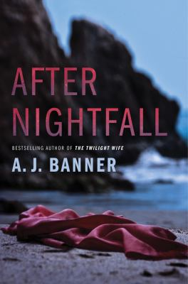 After nightfall by Banner, A. J.,