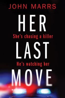Her last move by Marrs, John